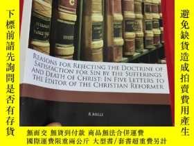 二手書博民逛書店Reasons罕見for Rejecting the Doctrine of Satisfaction for S