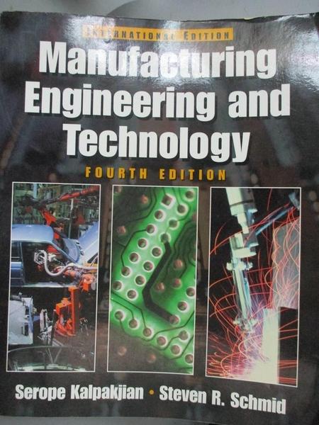 【書寶二手書T3/大學理工醫_WGX】MANUFACTURING ENGINEERING AND TECHNOLOGY_