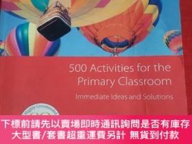二手書博民逛書店500罕見Activities for the Primary ClassroomY23470 Carol R