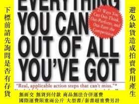 二手書博民逛書店Getting罕見Everything You Can Out Of All You ve GotY36213
