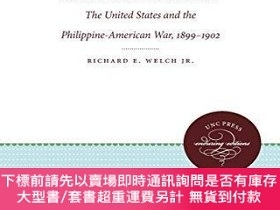 二手書博民逛書店Response罕見To ImperialismY255174 Welch, Richard E. Unive