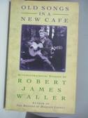 【書寶二手書T1/原文小說_ARW】Old Songs in a New Caf?_Robert James Waller