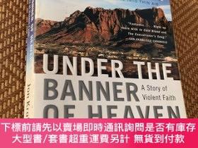 二手書博民逛書店Under罕見the Banner of Heaven:A Story of Violent FaithY90