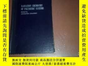 二手書博民逛書店(英文版)RADIATION罕見CHEMISTRY OF POL