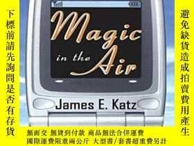二手書博民逛書店Magic罕見In The Air-空中魔法Y436638 James E. Katz Routledge,