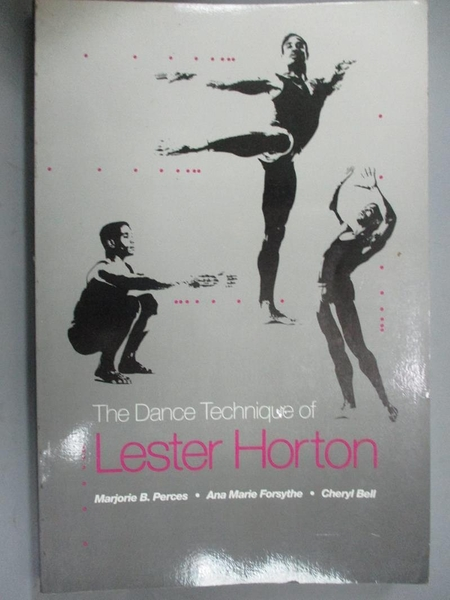 【書寶二手書T1/大學藝術傳播_JLQ】The Dance Technique of Lester Horton_Perces