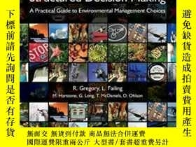 二手書博民逛書店Structured罕見Decision Making-結構化決策Y436638 Robin Gregory;