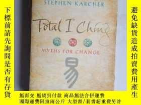 二手書博民逛書店Total罕見I Ching: Myths for Change