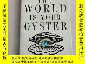 二手書博民逛書店The罕見World Is Your Oyster: The Guide to Finding Great Inv