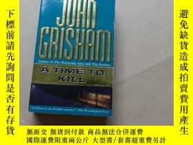 二手書博民逛書店A罕見Time to Kill.Y2931 John Grisham Random House 出版1989