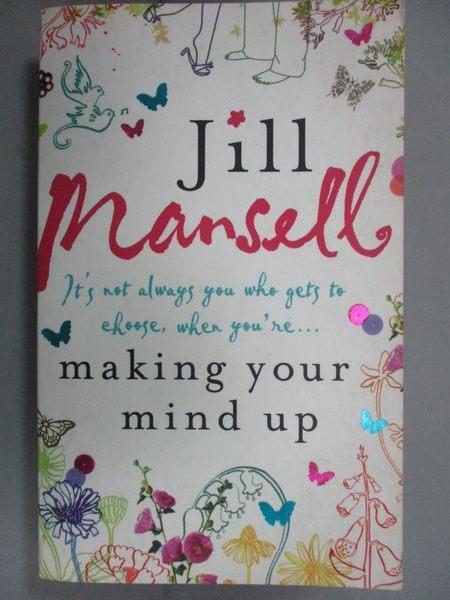 【書寶二手書T8/原文小說_GFO】Making Your Mind Up_Jill Mansell
