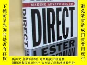 二手書博民逛書店英文原版罕見Being Direct: Making Advertising Pay by Lester Wund