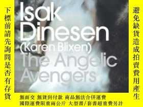 二手書博民逛書店The罕見Angelic Avengers-天使復仇者Y436638 Isak Dinesen Penguin