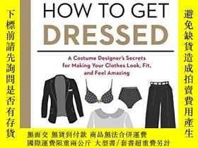 二手書博民逛書店How罕見to Get Dressed: A Costume D