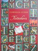 【書寶二手書T7/原文小說_NOW】Tintenherz_Cornelia Funke ; mit Illustrati