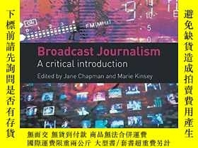 二手書博民逛書店Broadcast罕見JournalismY256260 Jane; Chapman Routledge 出