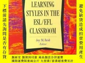 二手書博民逛書店Learning罕見Styles In The Esl efl ClassroomY256260 Joy M.