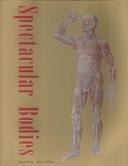 二手書《Spectacular Bodies: The Art and Science of the Human Body from Leonardo to Now》 R2Y ISBN:0520227921