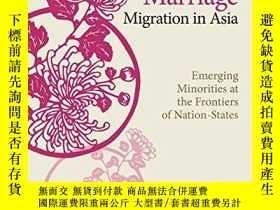 二手書博民逛書店Marriage罕見Migration In AsiaY364682 Sari K. Ishii Nus Pr
