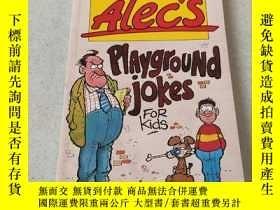 二手書博民逛書店SMART罕見ALEC S PLAYGROUND JOKES FOR KIDS:聰明的亞歷克在操場上給孩子們開的玩