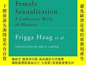 二手書博民逛書店Female罕見SexualizationY256260 Frigga Haug Verso Books 出
