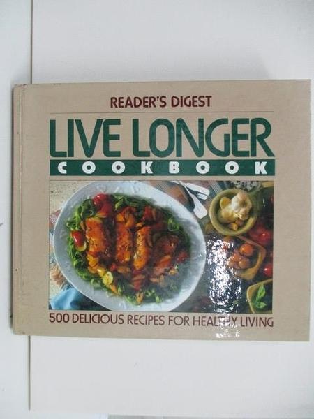 【書寶二手書T2/餐飲_DQM】Live Longer Cookbook