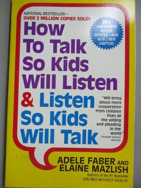 【書寶二手書T1/宗教_IOJ】How to Talk So Kids Will Listen & Listen So Kids…