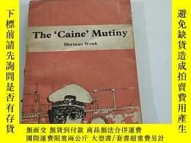 二手書博民逛書店THE罕見CAINE MUTINY凱恩兵變Y384707