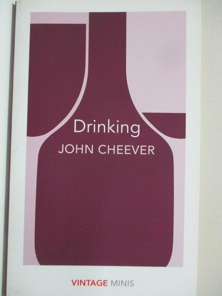 【書寶二手書T5/原文小說_BAL】Drinking: Vintage Minis_John Cheever