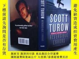二手書博民逛書店Reversible罕見Errors 最後時刻(英文原版書)Y7293 Scott Turow PAN BOO