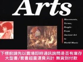 二手書博民逛書店Dictionary罕見of the Arts: Movements, Terms, People: From A