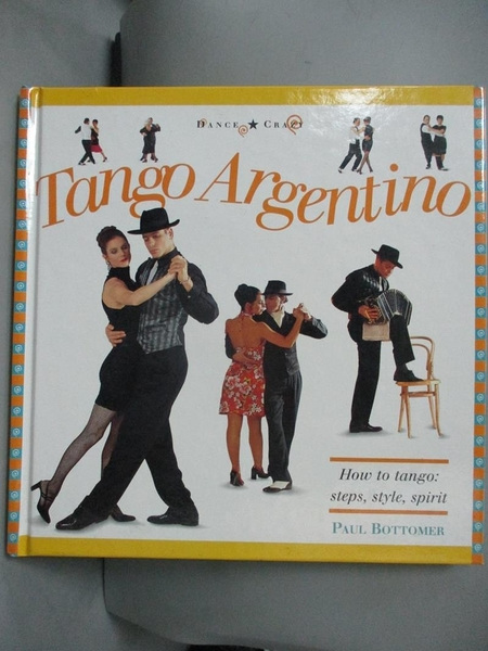 【書寶二手書T6/藝術_JCV】Tango Argentino (Dance Crazy)_Paul Bottomer