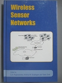 【書寶二手書T7/科學_JIA】Wireless Sensor Networks_Raghavendra