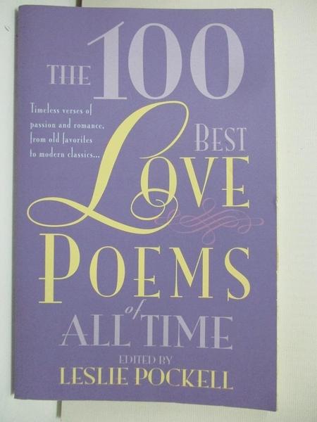 【書寶二手書T1/文學_AW8】The 100 Best Love Poems of All Time_Pockell