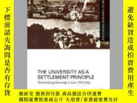 二手書博民逛書店The罕見University as a Settlement PrincipleY410016 France
