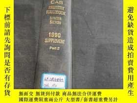 二手書博民逛書店CAS罕見REGISTRY HANDBOOK NUMBER SECTION 1990 化學文摘社登錄號手冊Y3