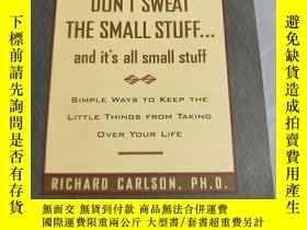 二手書博民逛書店Dont罕見Sweat the Small Stuff--and