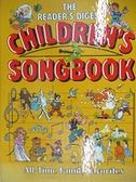 【書寶二手書T9/音樂_DB5】The Reader s Digest Children s Songbook