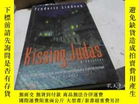 二手書博民逛書店KISSING罕見JUDAS FREDERIC LINDSAY