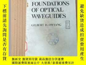 二手書博民逛書店foundations罕見of optical waveguides(P3633)Y173412