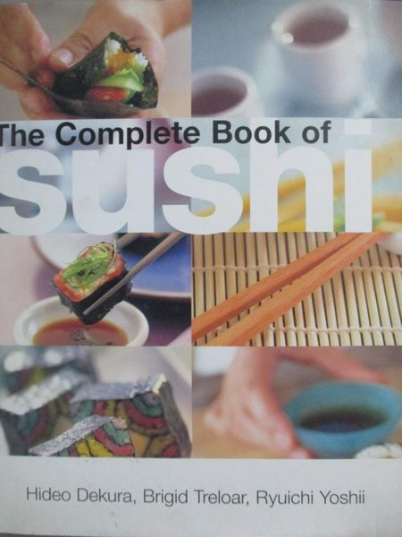 【書寶二手書T4/餐飲_ZEG】The Complete Book Of Sushi_Dekura, Hideo