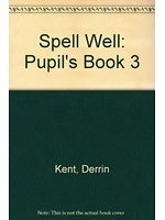二手書博民逛書店 《Spell Well: Pupil s Book 3》 R2Y ISBN:0194000559│DerrinKent