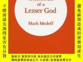 二手書博民逛書店Children罕見Of A Lesser GodY307751 Mark Medoff Amber Ln P