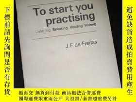 二手書博民逛書店To罕見start you Practising Listening Speaking Reading Writi