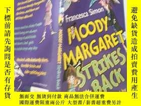 二手書博民逛書店MOODY罕見MARGARET Strikes Back :穆迪· 瑪格麗特反 擊--Y200392
