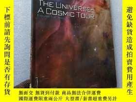 二手書博民逛書店THE罕見UNIVERSE-A COSMIC TOUR 16開