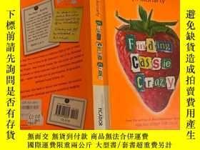 二手書博民逛書店finding罕見cassie crazy 發現卡西瘋了Y200392