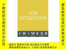 二手書博民逛書店Job罕見Interviews in a Week-一周後的面試Y465786 Alison Straw Te