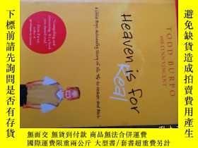 二手書博民逛書店Heaven罕見is for Real(英文原版)Y14465