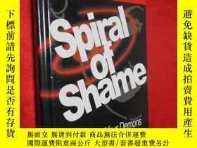 二手書博民逛書店Spiral罕見of Shame Confronting You
